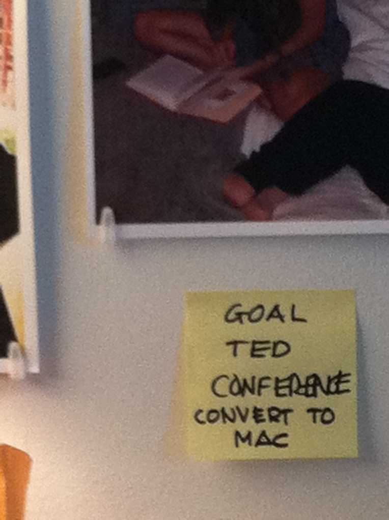 Post -It showing GOAL, Ted Conference, Convert to Mac close up